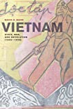 Vietnam: State, War, and Revolution (1945-1946), David G. Marr, 0520274156