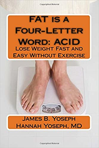 Fat Is A Four Letter Word Acid Lose Weight Fast And Easy Without