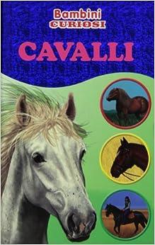 Como Descargar U Torrent Cavalli. Bambini Curiosi. Con Adesivi. Ediz. Illustrata Kindle A PDF