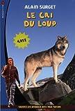 """Afficher """"Le cri du loup"""""""
