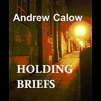 Holding Briefs (English Edition)