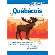 Québécois - Guide de conversation (Guide de conversation - Assimil) (French Edition)