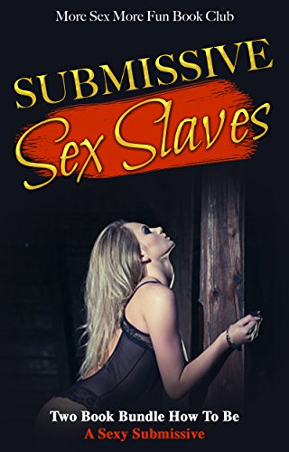 How to be a sexy submissive