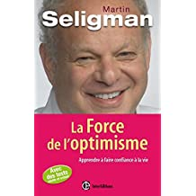 FORCE DE L'OPTIMISME (LA)