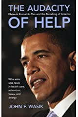 The Audacity of Help: Obama's Stimulus Plan and the Remaking of America (Bloomberg Book 24) Kindle Edition
