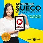 Aprender Sueco: Curso de Áudio de Sueco, No. 3 [Learn Swedish: Swedish Audio Course, Book 3] |  Polyglot Planet
