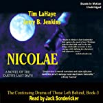 Nicolae: Left Behind Series, Book 3 | Tim LaHaye,Jerry Jenkins