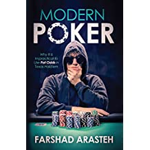 Modern Poker: Why It Is Impractical to Use Pot Odds in Texas Hold'em