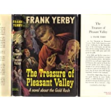 The Treasure of Pleasant Valley, A Novel About the Gold Rush (Book Club Edition, includes Pamphlet)