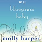 My Bluegrass Baby | Molly Harper