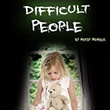 Difficult People Audiobook by Mandy Womack Narrated by Denise L. Fountain