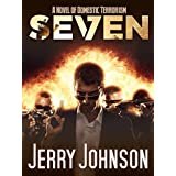 SEVEN: A Novel of  Domestic Terrorism