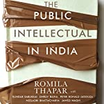 The Public Intellectual in India | Romila Thapar