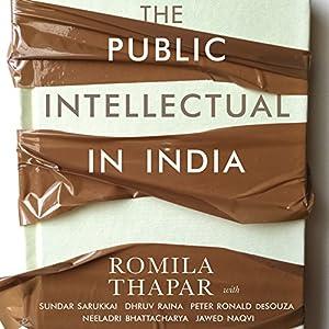 The Public Intellectual in India Audiobook