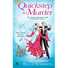 Quickstep to Murder: A Ballroom Dance Mystery by Ella Barrick (2011-09-06)