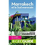 GEOguide Marrakech et le Sud marocain (GéoGuide)