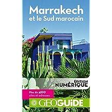 GEOguide Marrakech et le Sud marocain (GéoGuide) (French Edition)
