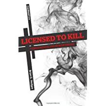 Licensed to Kill: A Field Manual for Mortifying Sin by Brian G. Hedges (June 27,2011)