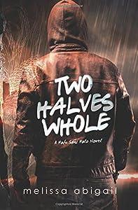 Two Halves Whole (Hafu Sans Halo) (Volume 2)