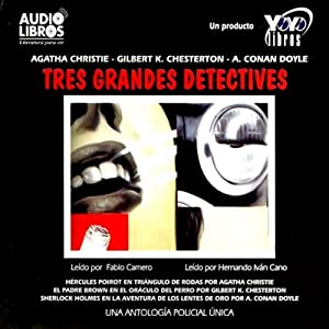 Los Tres Grandes Detectives [The Three Great Detectives] Audiobook