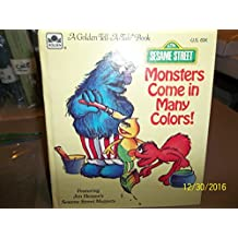 Monsters Come In Many Colors
