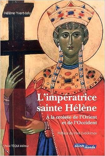 Livres L'impératrice sainte Hélène pdf