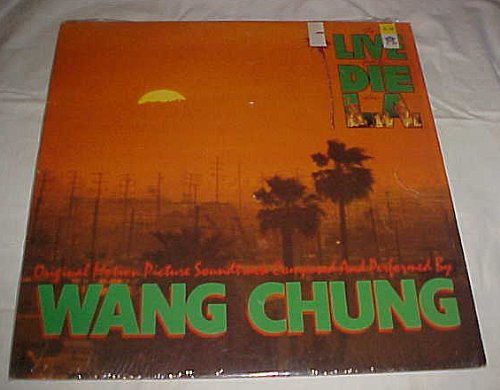 To Live and Die in L.A. LA (Original Motion Picture Soundtrack) by Wang Chung Record Album Vinyl LP