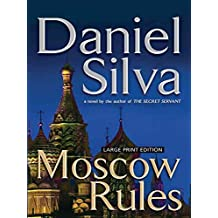 [(Moscow Rules)] [By (author) Daniel Silva] published on (July, 2009)