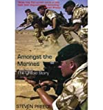 img - for [(Amongst the Marines: The Untold Story )] [Author: Steven Preece] [Aug-2005] book / textbook / text book