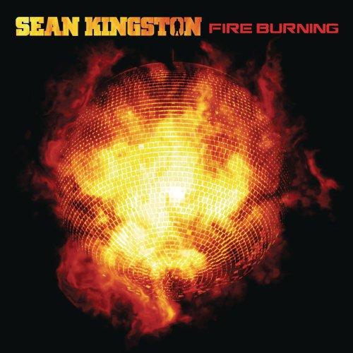 Fire Burning (Sean Kingston Fire Burning On The Dancefloor)