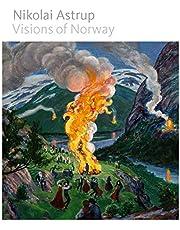 Nikolai Astrup: Visions of Norway
