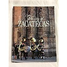 La Ciudad de Zacatecas