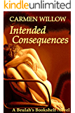 Intended Consequences: A Beulah's Bookshelf Novel