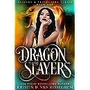 Dragon Slayers (Slayers & Protectors Book 1)