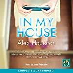 In My House | Alex Hourston