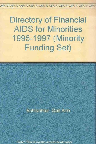 Directory of Financial AIDS for Minorities 1995-1997 (MINORITY FUNDING SET)