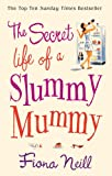 The Secret Life of a Slummy Mummy