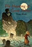 The Haunting of Cassie Palmer, Vivien Alcock, 039581653X