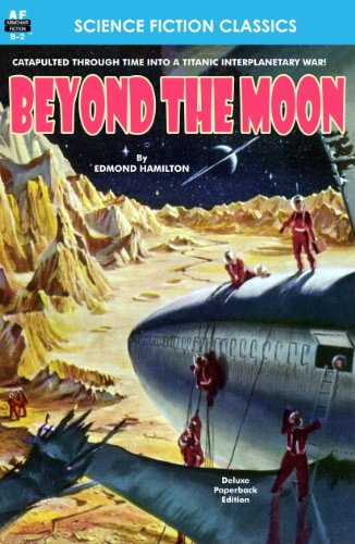 Beyond the Moon, Special Footnoted Edition (Armchair Science Fiction Classics Book 2)