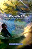 The Chrysalis Effect: The Metamorphosis of Global Culture, Philip Slater, 1845193113