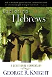 Exploring Hebrews, George R. Knight, 0828017557