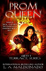 Prom Queen (18th Terrace Series (Book 1))