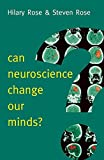 img - for Can Neuroscience Change Our Minds? (New Human Frontiers) book / textbook / text book