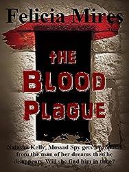 The Blood Plague (Natasha Kelly, Mossad Spy Book 3)