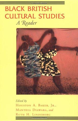 Black British Cultural Studies: A Reader (Black...
