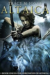 Altaica (The Chronicles of Altaica Book 1)