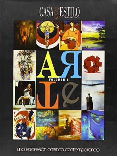 Descargar Libro Arte/art, Casa & Estilo Internacional: Una Expresion Artistica Contemporánea/an Artistic Contemporary Expression: 2 Jose Alfonso Nino