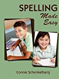 Spelling Made Easy, Connie Schenkelberg, 0977468526