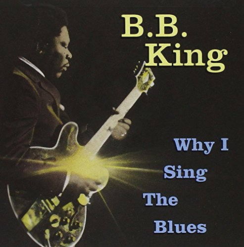 Why I Sing The Blues - Iron Why