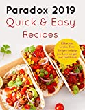 img - for Paradox 2019 Quick and Easy Recipes: Effortless Lectin-Free Recipes to Lose Weight and Free Great.: (Plant Paradox Cookbook 2019) book / textbook / text book